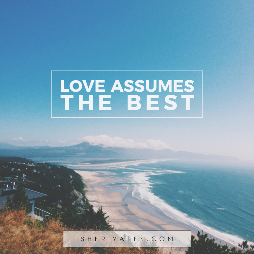 love assumes the best
